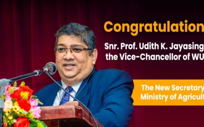 Congratulations! Snr. Prof. Udith K. Jayasinghe Vice-Chancellor of WUSL for Being Selected as the New Secretary to Ministry of Agriculture
